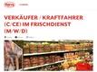 VERKÄUFER / KRAFTFAHRER (C/CE) IM FRISCHDIENST (M/W/D)